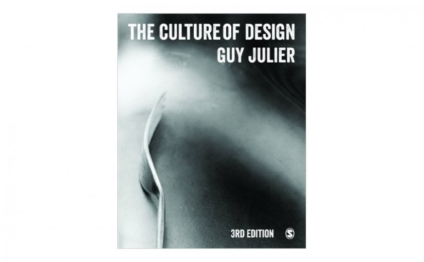 Guy Julier »The Culture of Design«